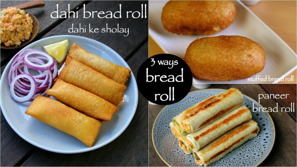 3 easy bread roll recipes – paneer bread roll, aloo bread roll, dahi bread roll