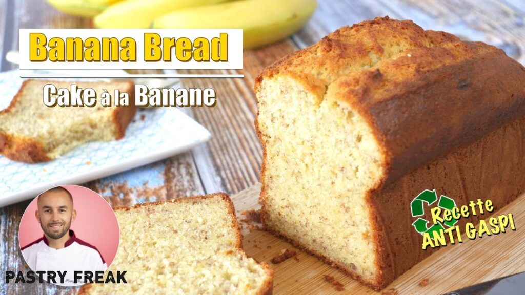 BANANA BREAD – Recette CAKE à la BANANE MOELLEUX